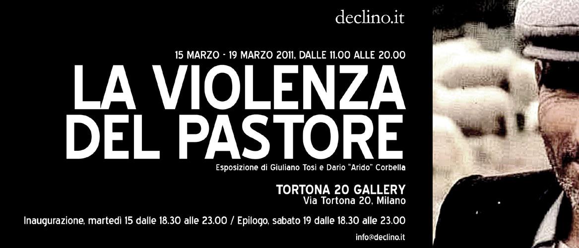 """Esposizione - La Violenza del pastore di Giuliano Tosi e Dario """"arido"""" Corbella"""